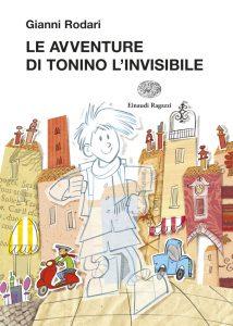 Le avventure di Tonino l'invisibile - Rodari/Turconi | Einaudi Ragazzi | 9788879268059