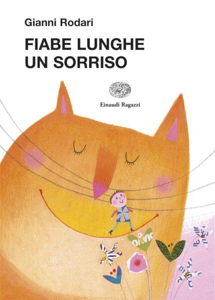 Fiabe lunghe un sorriso - Rodari/Fatus | Einaudi Ragazzi | 9788879268097