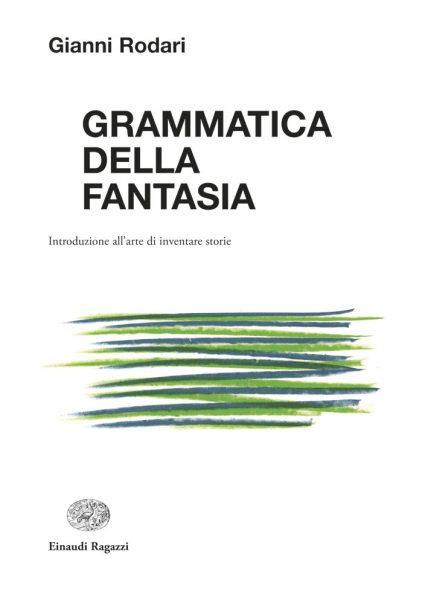 Grammatica della fantasia - Rodari/Munari | Einaudi Ragazzi | 9788879268332