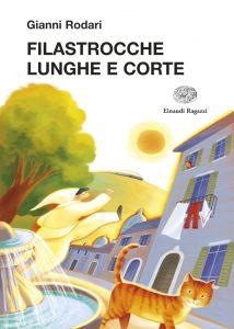 Filastrocche lunghe e corte - Rodari/Rigo | Einaudi Ragazzi | 9788879268349