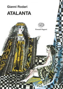 Atalanta - Rodari/Luzzati | Einaudi Ragazzi | 9788879268417