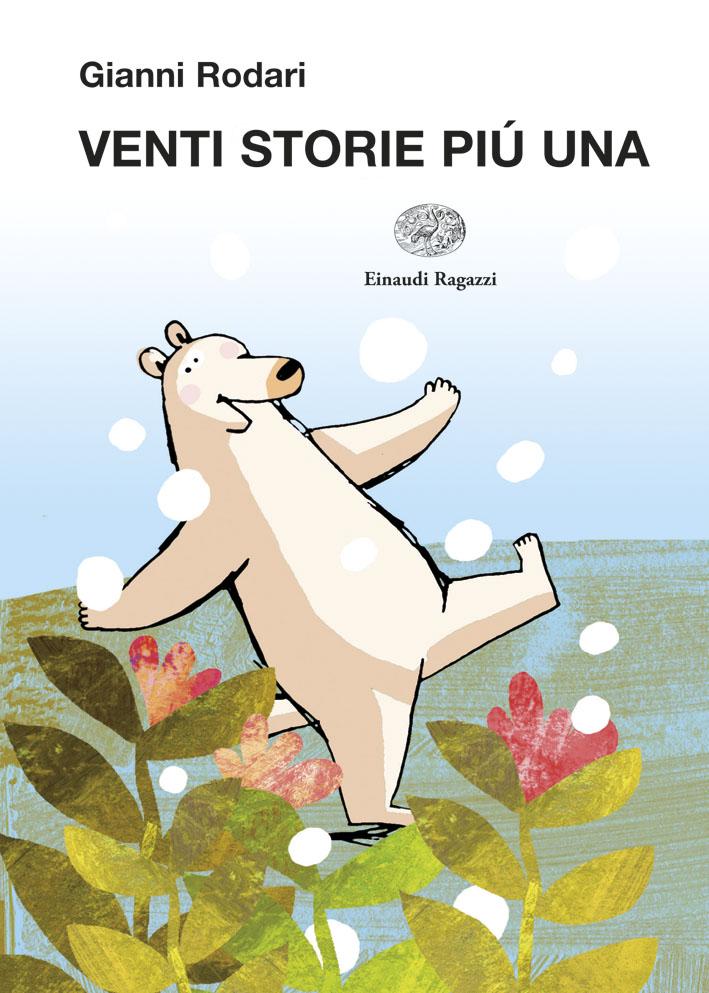 Venti storie più una - Rodari/Orecchia | Einaudi Ragazzi