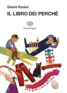 Il libro dei perché - Rodari/Orecchia | Einaudi Ragazzi | 9788879268882