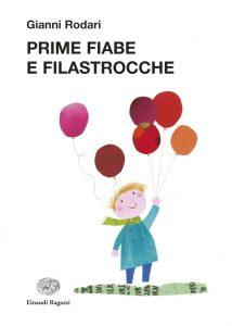 Prime fiabe e filastrocche - Rodari/Fatus | Einaudi Ragazzi | 9788879269087