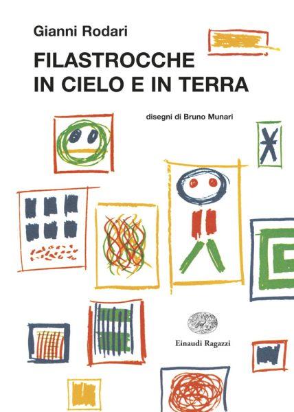 Filastrocche in cielo e in terra - Rodari/Munari | Einaudi Ragazzi | 9788879269155