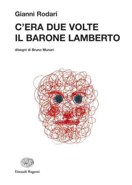 C'era due volte il barone Lamberto - Rodari/Munari | Einaudi Ragazzi | 9788879269278