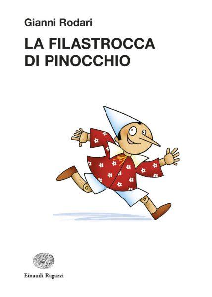 La filastrocca di Pinocchio - Rodari/Sillani | Einaudi Ragazzi | 9788879269360