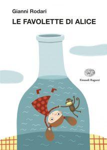 Le favolette di Alice - Rodari/Petrone | Einaudi Ragazzi | 9788879269520