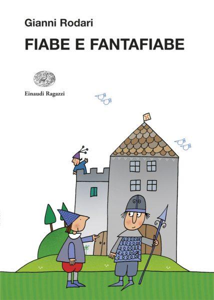 Fiabe e fantafiabe - Rodari/Costa | Einaudi Ragazzi | 9788879269780