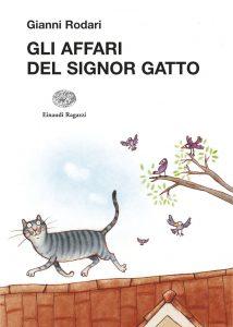 Gli affari del Signor Gatto - Rodari/Temporin | Einaudi Ragazzi | 9788879269797