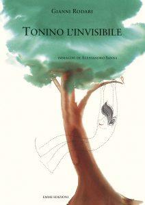 Tonino l'invisibile - Rodari/Sanna | Emme Edizioni | 9788860794499