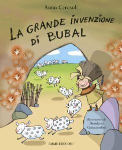 La grande invenzione di Bubal - Cerasoli/Guicciardini | Emme Edizioni | 9788860799395