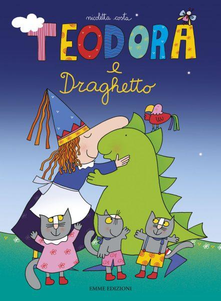 Teodora e Draghetto - Costa | Emme Edizioni | 9788860797698
