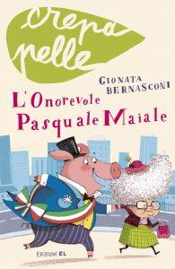 L'onorevole Pasquale Maiale - Bernasconi/Bongini | Edizioni EL | 9788847728776