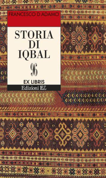 Storia di Iqbal - D'Adamo | Edizioni EL | 9788847708013