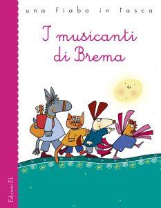 I musicanti di Brema - Piumini/Costa | Edizioni EL | 9788847724402