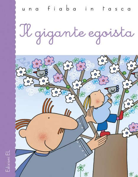 Il gigante egoista - Piumini/Costa | Edizioni EL | 9788847725485