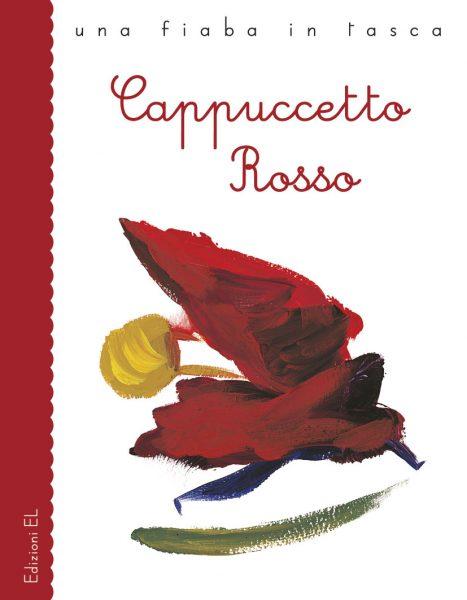 Cappuccetto Rosso - Piumini/Sanna | Edizioni EL | 9788847724419