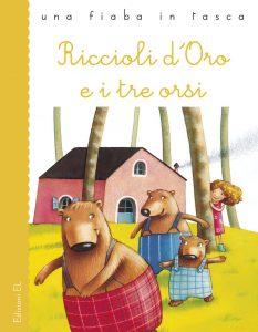 Riccioli d'Oro e i tre orsi - Piumini/Salmaso | Edizioni EL | 9788847726659