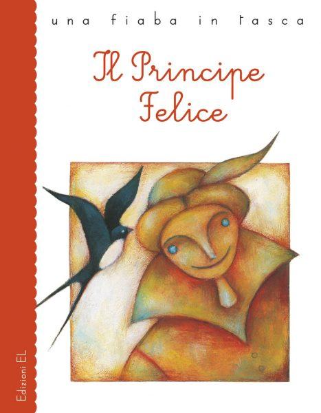 Il Principe Felice - Piumini/Cimatoribus | Edizioni EL | 9788847726673