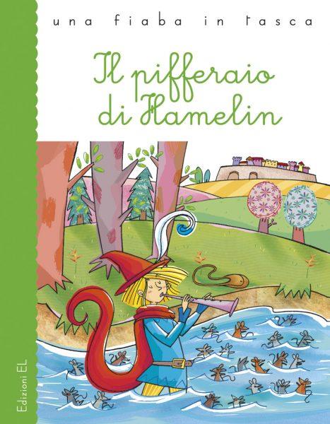 Il pifferaio di Hamelin - Piumini/Mariani | Edizioni EL | 9788847727434