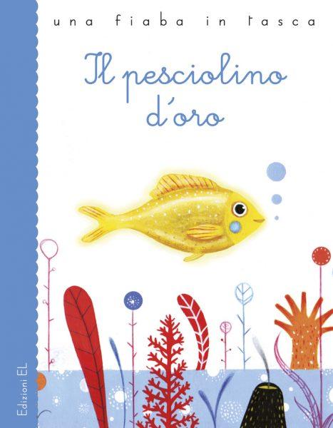 Il pesciolino d'oro - Bordiglioni/Zito | Edizioni EL | 9788847727809