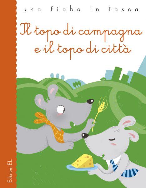 Il topo di campagna e il topo di città - Bordiglioni | Edizioni EL | 9788847727823
