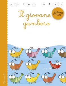 Il giovane gambero - Rodari/Sgarbi | Edizioni EL | 9788847728226