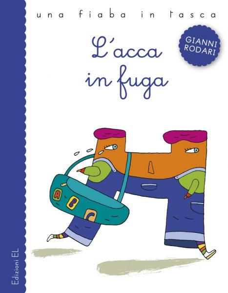 L'acca in fuga - Rodari/Buiat | Edizioni EL | 9788847728264