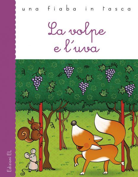 La volpe e l'uva - Piumini/Bolaffio | Edizioni EL | 9788847728530