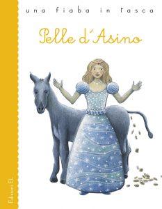 Pelle d'asino - Piumini/Battaglia | Edizioni EL | 9788847728578
