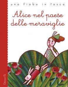 Alice nel paese delle meraviglie - Bordiglioni/Castelnovi | Edizioni EL | 9788847728905