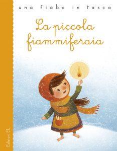La piccola fiammiferaia - Bordiglioni/Bordicchia | Edizioni EL | 9788847728929