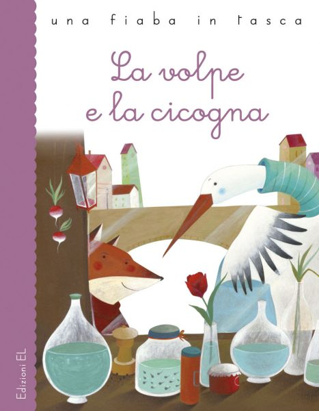 La volpe e la cicogna - Bordiglioni/Zito | Edizioni EL | 9788847728936