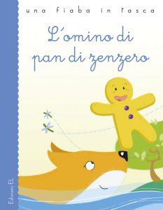 L'omino di pan di zenzero - Bordiglioni/Sgarbi | Edizioni EL | 9788847728950