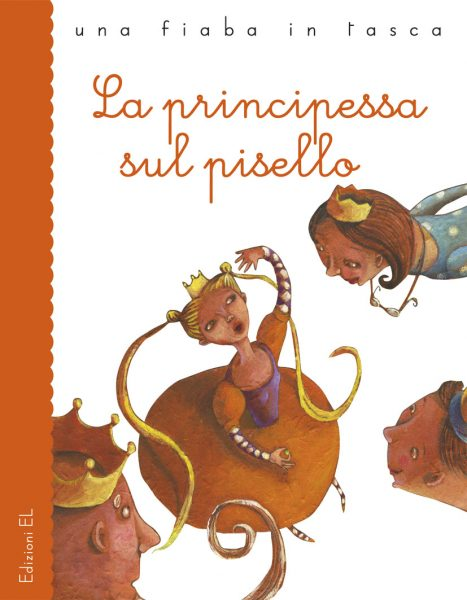 La principessa sul pisello - Piumini/Montanari | Edizioni EL | 9788847725430