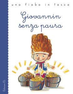 Giovannin senza paura - Piumini/Gozzini | Edizioni EL | 9788847725447