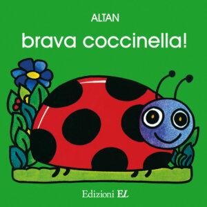 Brava, coccinella! - Altan | Edizioni EL | 9788847703742
