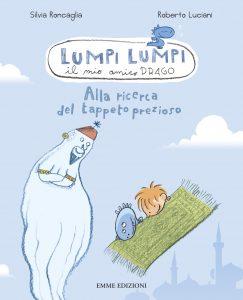 Alla ricerca del tappeto prezioso - Roncaglia/Luciani | Emme Edizioni | 9788860797162