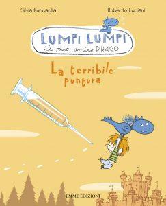 La terribile puntura - Roncaglia/Luciani | Emme Edizioni | 9788860797186