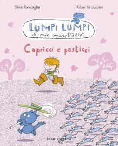 Capricci e pasticci - Roncaglia/Luciani | Emme Edizioni | 9788860797193