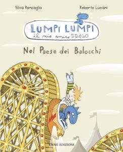 Nel paese dei balocchi - Roncaglia/Luciani | Emme Edizioni | 9788860798183
