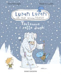 Tantaneve e i sette draghi - Roncaglia/Luciani | Emme Edizioni | 9788860798190