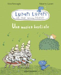 Una musica bestiale - Roncaglia/Luciani | Emme Edizioni | 9788860798428