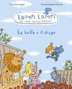 La bella e il drago - Roncaglia/Ferrari | Emme Edizioni | 9788860799388