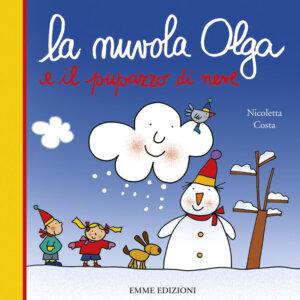 La nuvola Olga e il pupazzo di neve - Nicoletta Costa