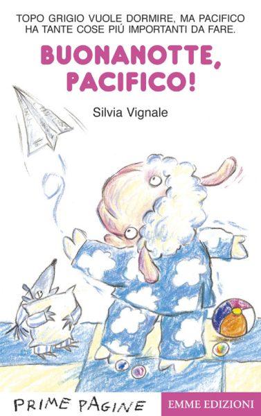 Buonanotte, Pacifico! - Vignale | Emme Edizioni | 9788879276917