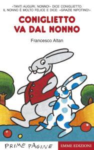 Coniglietto va dal nonno - Altan | Emme Edizioni | 9788879277976