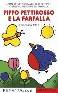 Pippo pettirosso e la farfalla - Altan | Emme Edizioni | 9788860790989