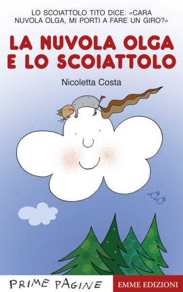 La nuvola Olga e lo scoiattolo - Costa | Emme Edizioni | 9788860795144